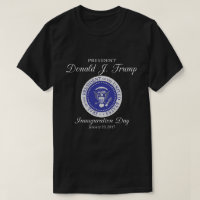Donald Trump Inauguration Day T-Shirt