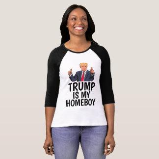 DONALD TRUMP IS MY HOMEBOY, T-shirts & sweatshirts