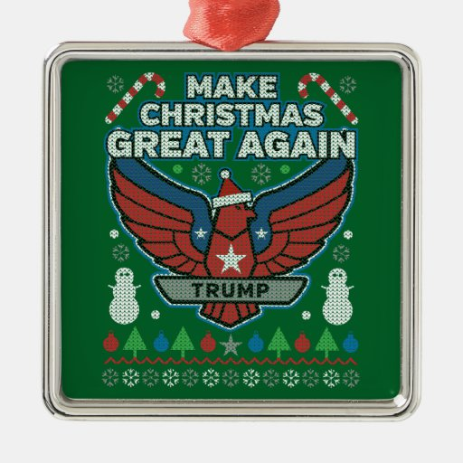 Donald Trump Make Christmas Great Again Metal Ornament