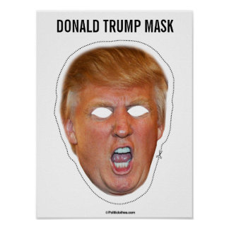 Donald Trump Mask Cutout Poster