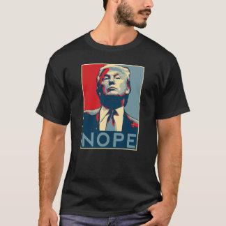 """Donald Trump """"NOPE"""" T-Shirt"""