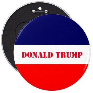 Donald Trump Pin Redondo De 6 Pulgadas