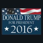 "Donald Trump President 2016 American FLAG Sign<br><div class=""desc"">DONALD TRUMP for President in 2016 yard sign with red,  white and blue American USA Flag design. Republican Party Ticket.</div>"