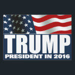 "Donald Trump President 2016 Lawn Sign<br><div class=""desc"">DONALD TRUMP for President in 2016 yard sign with red,  white and blue American USA Flag design. Republican Party Ticket.</div>"