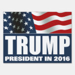 Donald Trump President in 2016 Yard Sign