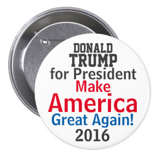 Donald Trump Presidential Candidate 2016 Pinback Button