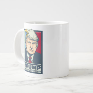 Donald Trump que Overcomb Taza De Café Grande
