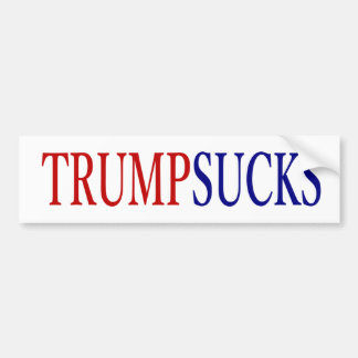 Donald Trump Sucks # president Bumper Sticker