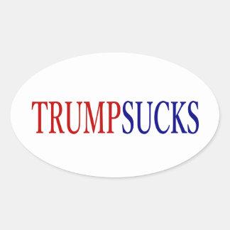 Donald Trump Sucks # president Oval Sticker