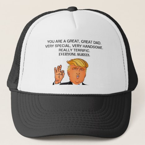 Donald Trump - terrific dad fathers day birthday Trucker Hat