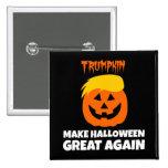 Donald Trumpkin hace Halloween grande otra vez Pin Cuadrada 5 Cm