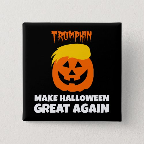 Donald Trumpkin Make Halloween Great Again Button