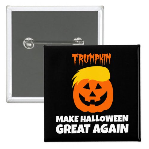 Donald Trumpkin Make Halloween Great Again Square Button
