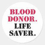 Donante de sangre. Ahorrador de vida Pegatinas Redondas