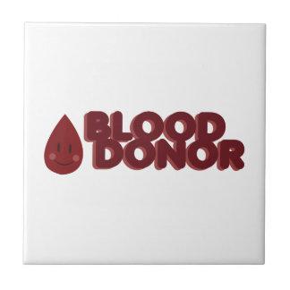 Donante de sangre azulejo cuadrado pequeño