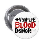 Donante de sangre del vampiro pin