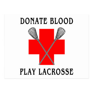 Donate Blood Play Lacrosse Cards Postcard