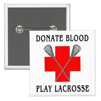 Donate Blood Play Lacrosse Magnet Pinback Button