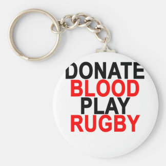 Donate Blood Play Rugby T-Shirts.png Keychain