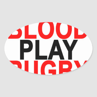 Donate Blood Play Rugby T-Shirts.png Oval Sticker