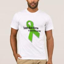 Donate Bone Marrow Shirt