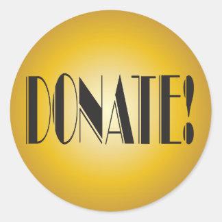 Donate! fundraiser elegant gold classic round sticker