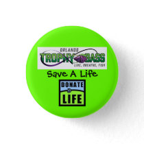 Donate Life - They Saved Mine Pinback Button