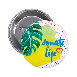 Donate Life Tropical Yellow Watercolor Pinback Button