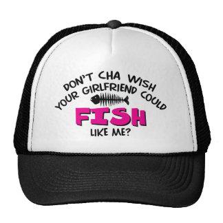 Doncha Wish Trucker Hat