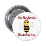 ¡Donde allí Arrr! Botón de las abejas