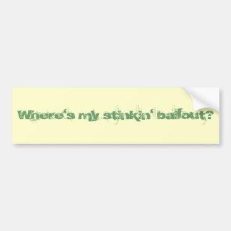 ¿Dónde es mi stinkin desalojo urgente? Pegatina pa Pegatina Para Auto