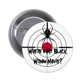 ¿Dónde es mi viuda negra película? Botón - estilo Pin Redondo De 2 Pulgadas