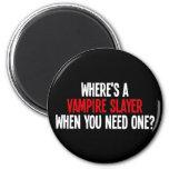 ¿Dónde es un vampiro asesino cuando usted necesita Imanes Para Frigoríficos