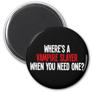¿Dónde es un vampiro asesino cuando usted necesita Imán Redondo 5 Cm