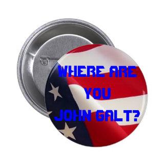¿Dónde es usted Juan Galt? Pin Redondo De 2 Pulgadas