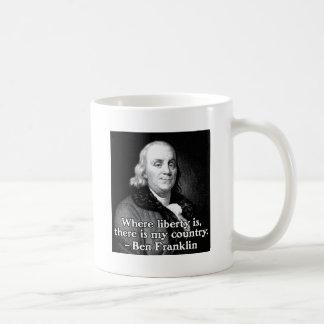 Donde está cita la libertad de Ben Franklin Taza