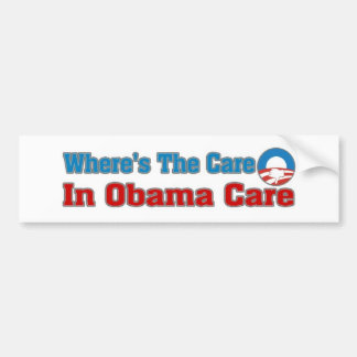 ¿Dónde está el cuidado? En el cuidado de Obama Pegatina De Parachoque