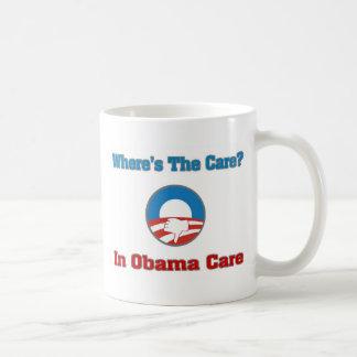 ¿Dónde está el cuidado? En el cuidado de Obama Taza De Café