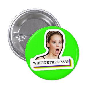 ¿Dónde está la pizza? Pin Redondo 2,5 Cm