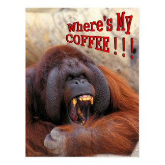 ¡Donde está mi café!!! Tarjeta Postal