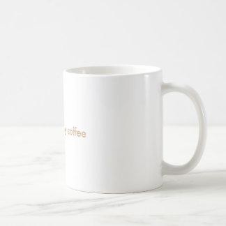 Donde está mi café taza