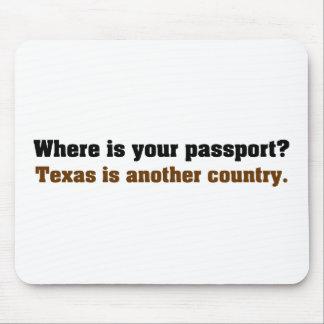 Donde está su pasaporte; éste es Tejas Alfombrilla De Raton