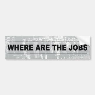 ¿Dónde están los trabajos? Pegatina Para Auto