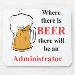 Donde hay cerveza - administrador alfombrilla de raton