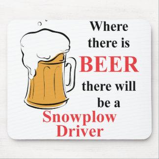 Donde hay cerveza - conductor del Snowplow Alfombrilla De Ratones