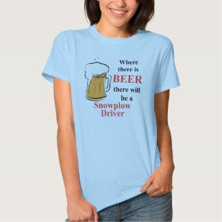Donde hay cerveza - conductor del Snowplow Camisas