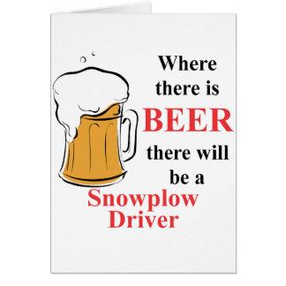 Donde hay cerveza - conductor del Snowplow Tarjeta Pequeña