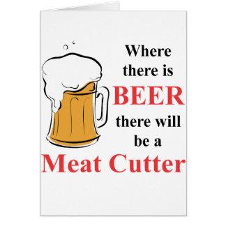Donde hay cerveza - cortador de la carne tarjeta pequeña
