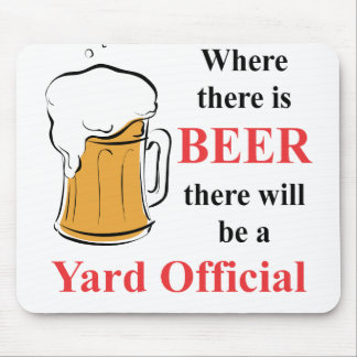 Donde hay cerveza - funcionario de la yarda alfombrillas de ratones