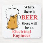 Donde hay cerveza - ingeniero eléctrico tapete de ratón